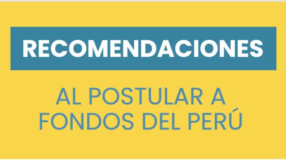 10 recomendaciones para postular a fondos concursables en Perú